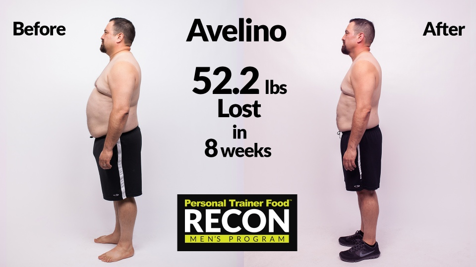 You can see how drastically Avelino's waistline changed in just 8 weeks. He lost 52.2 pounds!